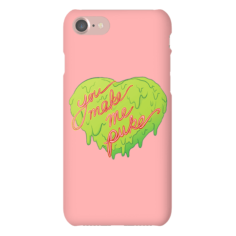 You Make Me Puke - Conversation Hearts Phone Case