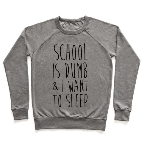 School is Dumb Pullover