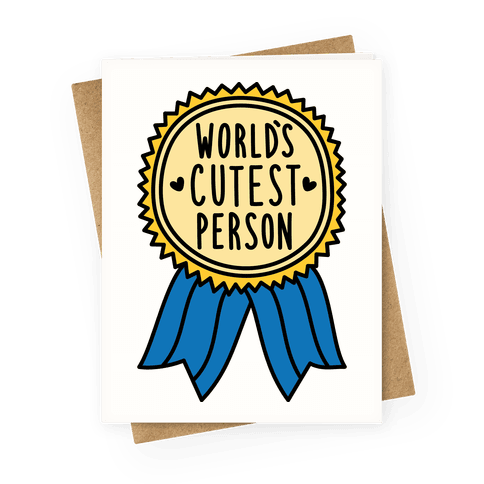 World's Cutest Person Greeting Card