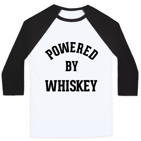 Powered By Whiskey Baseball Tee