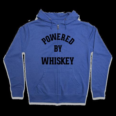 Powered By Whiskey Zip Hoodie
