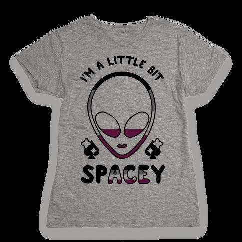 I'm A Little Bit Spacey Womens T-Shirt