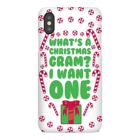 What's A Christmas Gram? (phone case) Phone Case