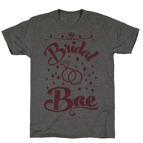 Bridal Bae Mens T-Shirt