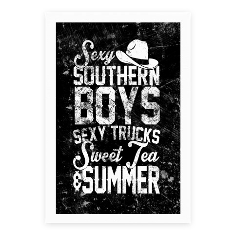 Sexy Southern Boys, Sexy Trucks, Sweet Tea & Summer Poster
