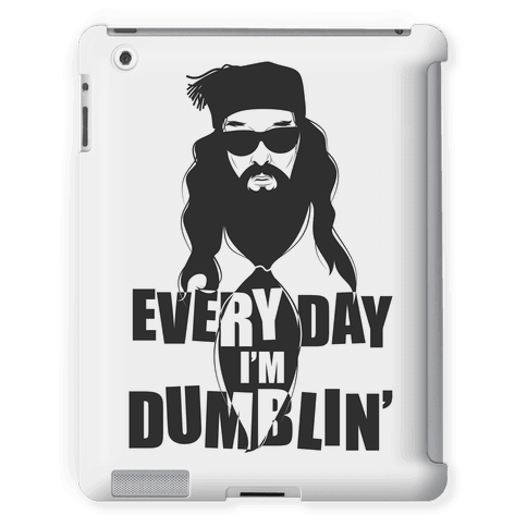 Everyday I'm Dumblin'