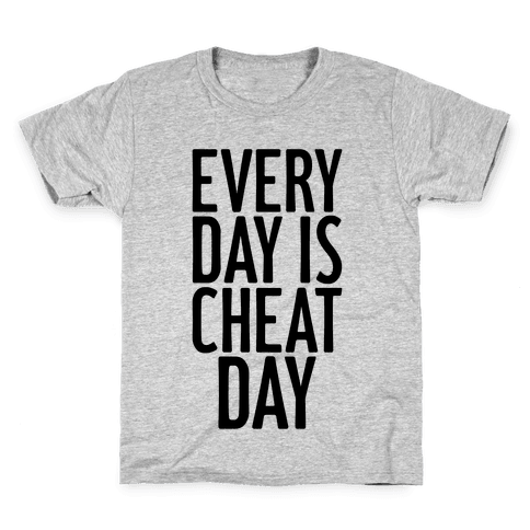 Every Day Is Cheat Day Kids T-Shirt