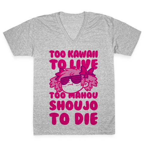 Too Kawaii to Live Too Mahou Shoujo To Die Parody V-Neck Tee Shirt
