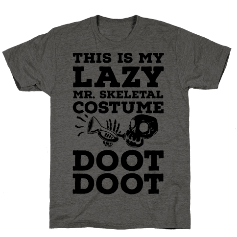 This is My Lazy Mr. Skeletal Costume DOOT DOOT