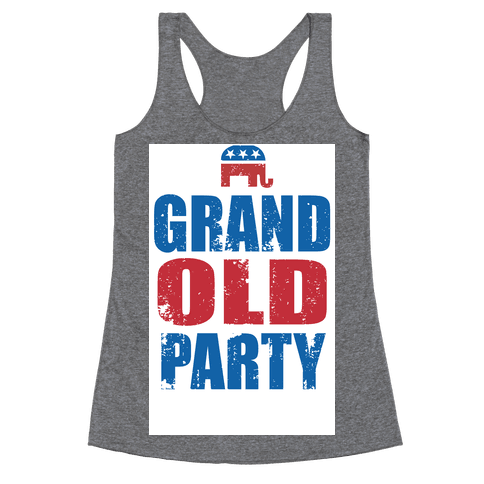 The Grand Old Party Racerback Tank Top