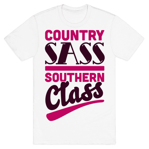 Country Sass Southern Class Mens T-Shirt