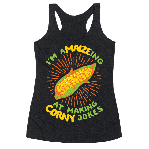 A-maize-ing Corny Jokes Racerback Tank Top
