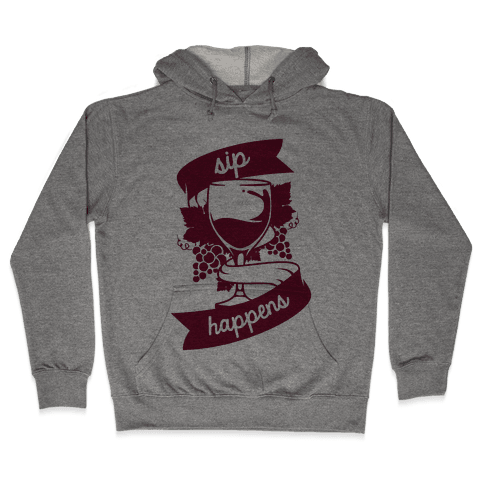 Sip Happens Hooded Sweatshirt