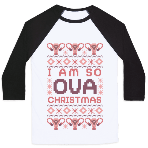 I Am So Ova Christmas Baseball Tee
