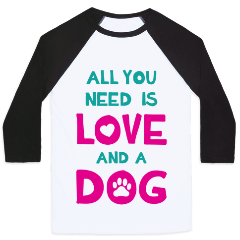 Love And A Dog Baseball Tee
