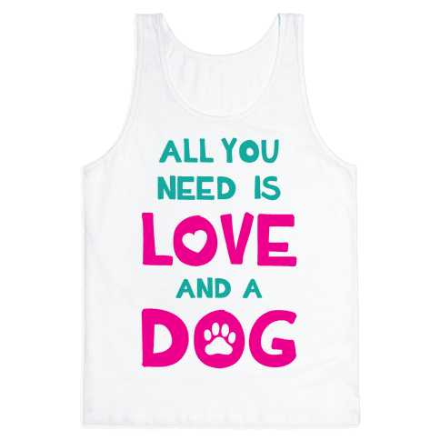Love And A Dog Tank Top
