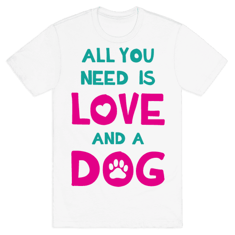 Love And A Dog Mens T-Shirt