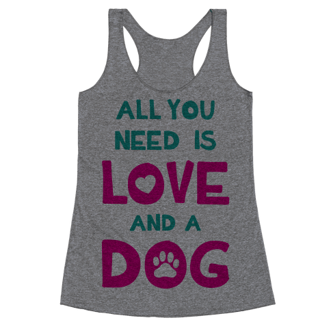 Love And A Dog Racerback Tank Top