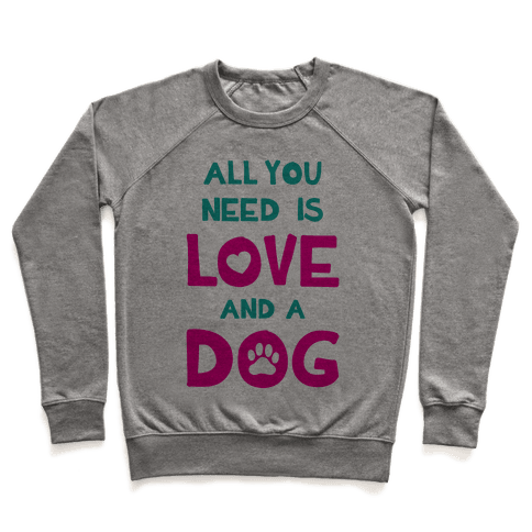 Love And A Dog Pullover