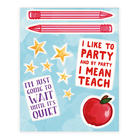 I'm Just Going To Wait Until It's Quiet Teacher  Sticker/Decal Sheet