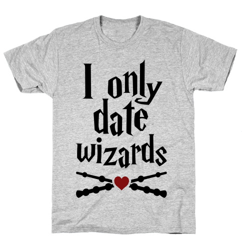 I Only Date Wizards Mens T-Shirt