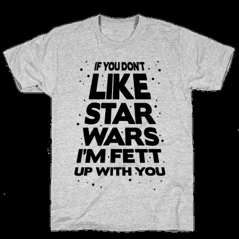 Don't Like Star Wars Mens T-Shirt