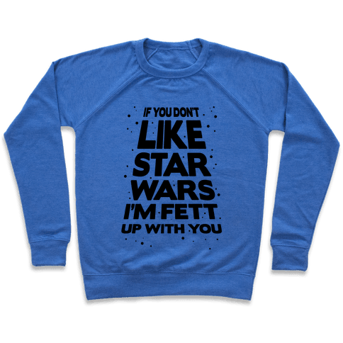 Don't Like Star Wars Pullover