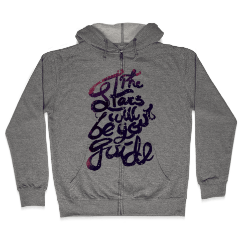 The Stars Will Be Your Guide Zip Hoodie