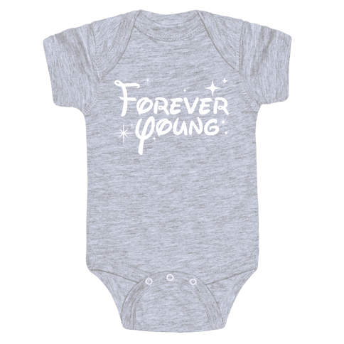Forever Young Baby Onesy