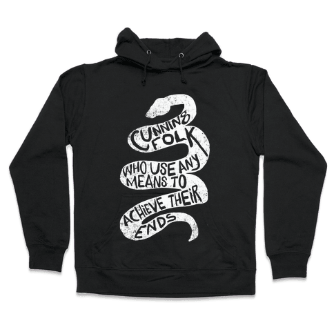 Cunning Folk Who Use Any Means To Achieve Their Ends (Slytherin) Hooded Sweatshirt