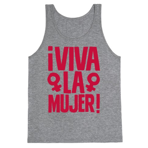 Viva la Mujer! Tank Top