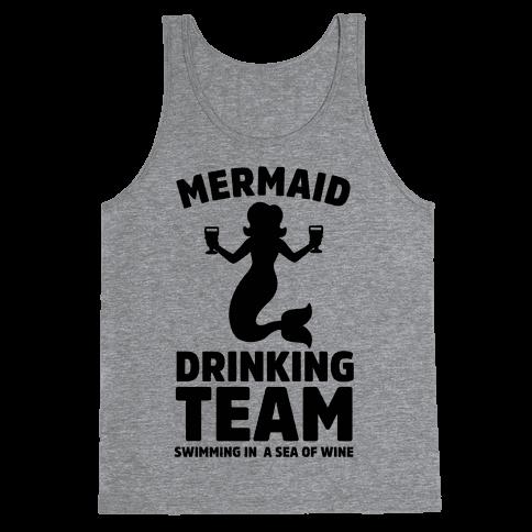 Mermaid Drinking Team Tank Top