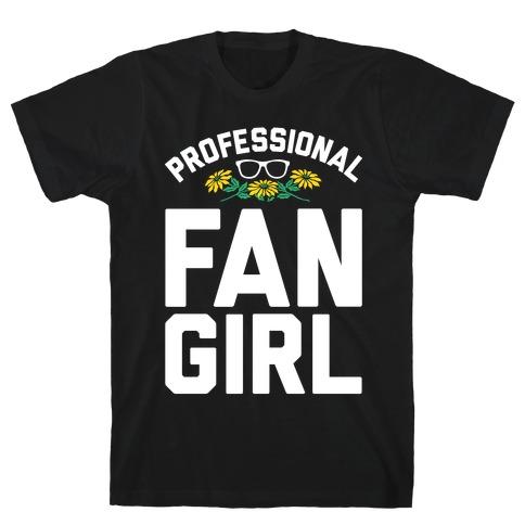 Professional Fangirl T-Shirt