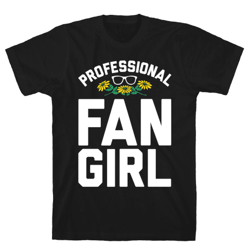 Professional Fangirl Mens T-Shirt