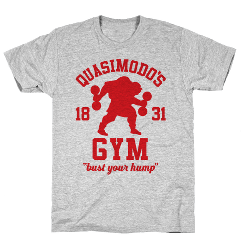 Quasimodo's Gym Mens T-Shirt