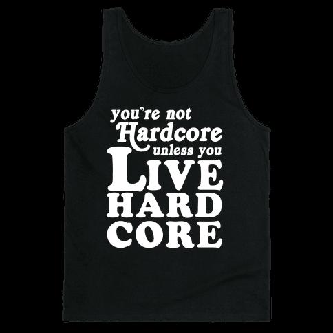 Live Hardcore Tank Top