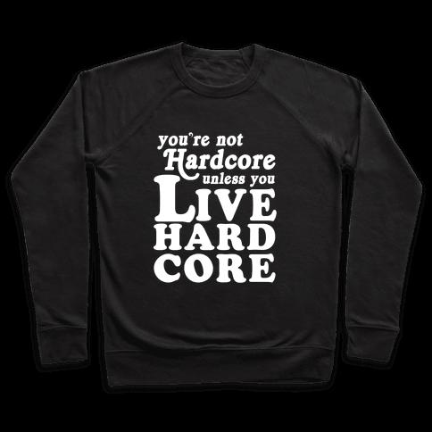 Live Hardcore Pullover