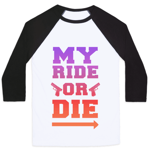 My Ride or Die (Dusk) Baseball Tee