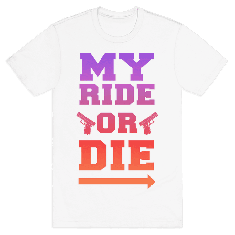 My Ride or Die (Dusk) Mens T-Shirt