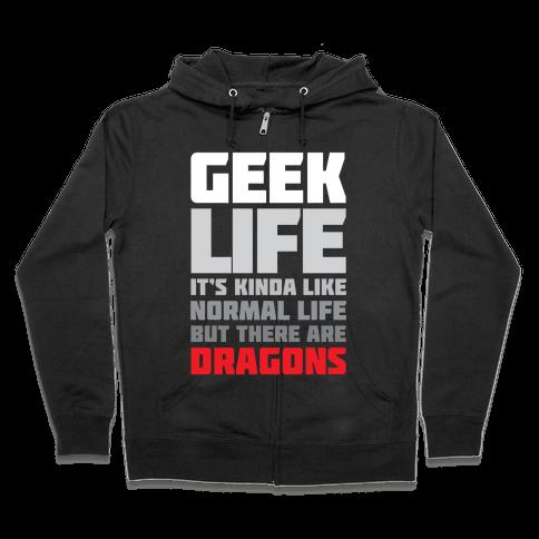 Geek Life Zip Hoodie