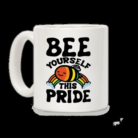 Bee Yourself This Pride White Print Coffee Mug