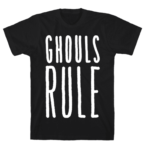 Ghouls Rule (White) Mens T-Shirt