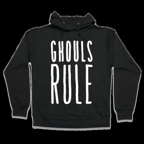 Ghouls Rule (White) Hooded Sweatshirt