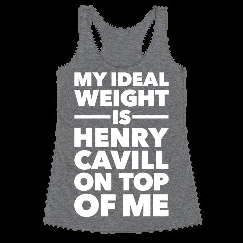 Ideal Weight (Henry Cavill) Racerback Tank Top