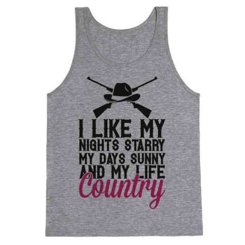 I Like My Life Country Tank Top