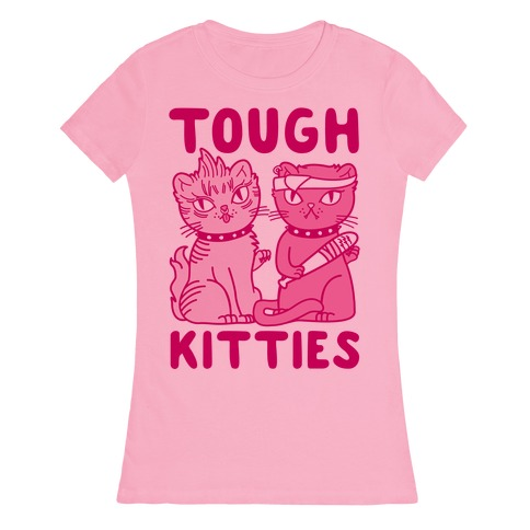 Tough Kitties Womens T-Shirt