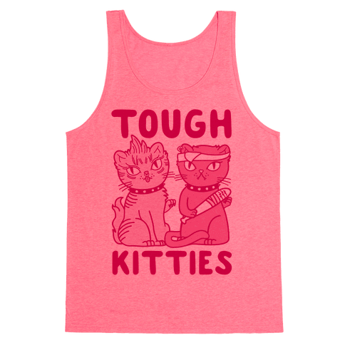Tough Kitties Tank Top