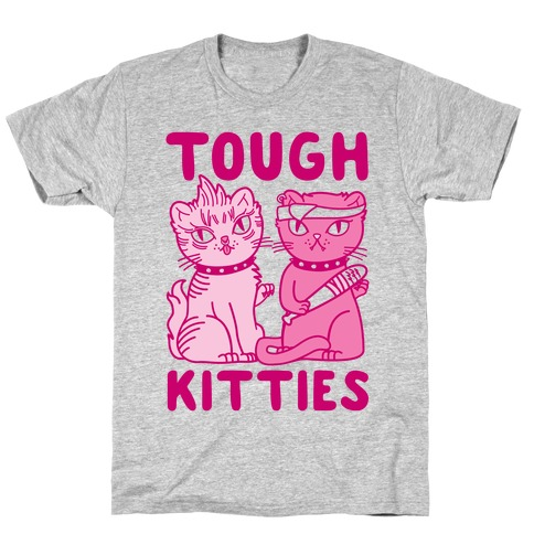 Tough Kitties T-Shirt