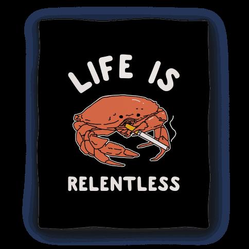 Life is Relentless Blanket