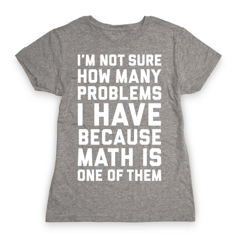 Math Problems Womens T-Shirt